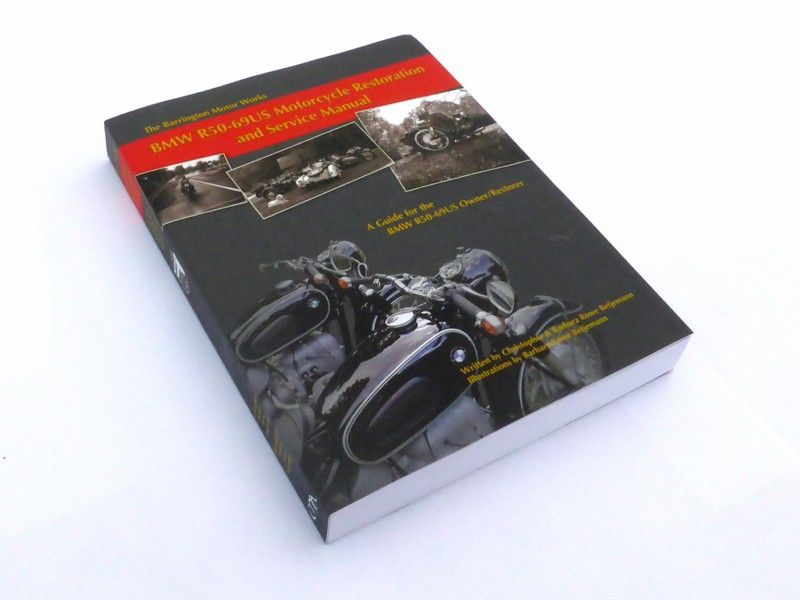 BMW R50 - R69S Motorcycle Restoration and Service Manual