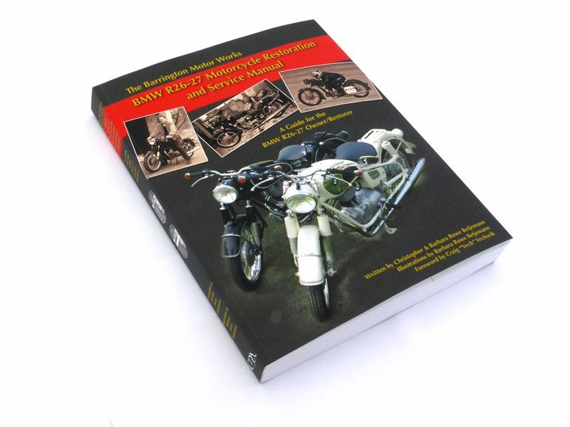 BMW R26 - R27 Motorcycle Restoration and Service Manual
